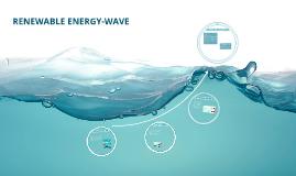 RENEWABLE ENERGY-WAVE