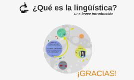 ¿Qué es la lingüística?