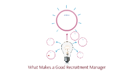 What Makes a Good Recruitment Manager