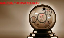 BULLYING Y ACOSO ESCOLAR