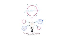Demand and Supply- Alix McKie