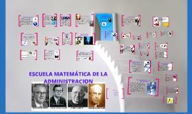 Copy of ESCUELA MATEMATICA DE LA ADMINISTRACION
