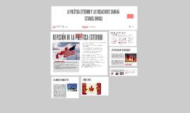Copy of LA POLÍTICA EXTERIOR Y LAS RELACIONES CANADÁ-ESTADOS UNIDOS