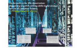 On the path to the MSc dissertation: supporting research writing skills in the strange terrain of Computer Science