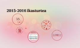 2015-2016 ikasturtea