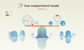 Copy of tow compartment model