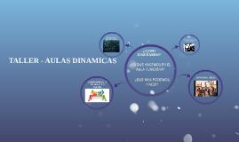 TALLER - AULAS DINAMICAS