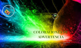 Coloraciones de advertencia