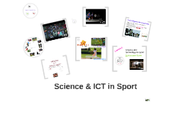 Science & ICT in Sport