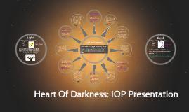 Heart Of Darkness: IOP Presentation