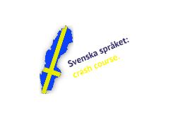 Svenska Språket: Crash Course Extended Edition