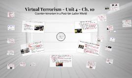Virtual Terrorism - Unit 4 - Ch. 10