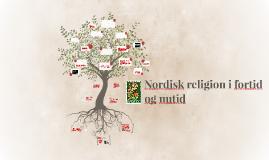 Nordisk religion i fortid og nutid 2016