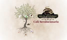Copy of Cafe Revolucionario