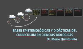 Copy of BASES EPISTEMOLÓGICAS Y DIDÁCTICAS DEL CURRICULUM EN CIENCIA