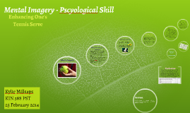 Mental Imagery - Pscyological Skill