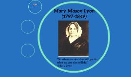 Mary Mason Lyon (1797-1849)