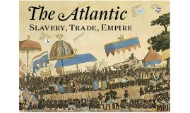 Slavery, Trade, Empire