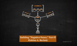 "Building ""Negative Peace,"" Part II"