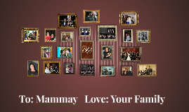 To: Mammay Love: Your Family