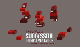 Building a successful 1:1 implemtation