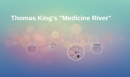 Copy of Thomas King's Medicine River