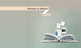 Welcome to History!