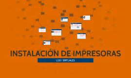 INSTALACIÓN DE IMPRESORAS
