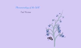 Paul Ricoeur's Phenomenology of the will
