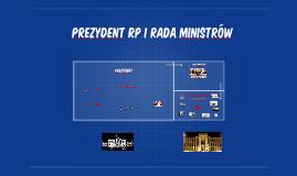Copy of Prezydent RP i Rada Ministrów