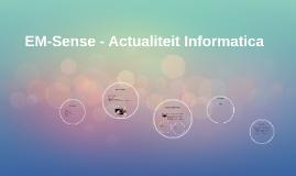 EM-Sense - Actualiteit Informatica