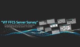 """VIT FFCS Server Survey"""