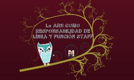 Copy of La ARH como responsabilidad de linea y funcion de staff UTE