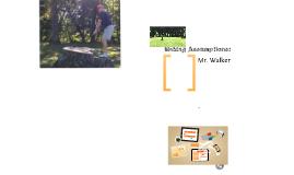 Making Assumptions: Mr. Walker