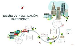 Copy of DISEÑO DE INVESTIGACIÓN PARTICIPATE