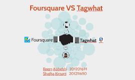 Foursquare VS Tagwhat