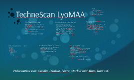 TechneScan LyoMAA
