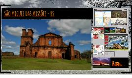 Copy of São Miguel das Missões - RS