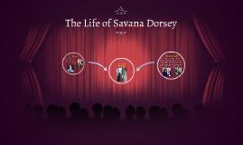 La Vida de Savana Dorsey
