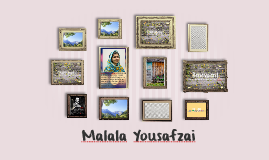 Malala In the enormous world, there are an endless amount of