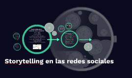 Storytelling en redes sociales: un puente entre corazones