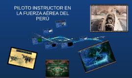 PILOTO INSTRUCTOR EN LA FUERZA AÉREA DEL PERÚ