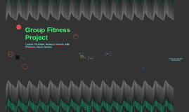 Group Fitness Project