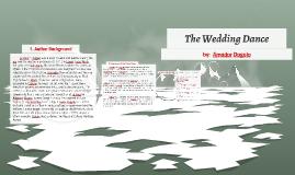 Plot Of The Wedding Dance Unique Wedding Ideas