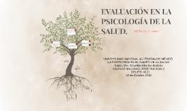EVALUACIÓN EN LA PSICOLOGÍA DE LA SALUD.