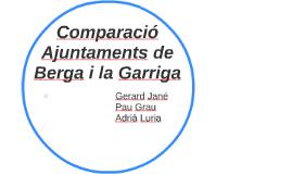 Comparació Ajuntaments de Berga i la Garriga