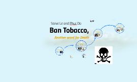Ban Tobacco