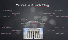 Marshall Court Bracketology