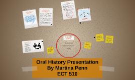 Oral History Presentation