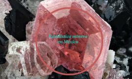 Copy of Estadística minera en México